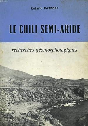 Le Chili semi-aride.: PASKOFF Roland