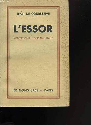 L'essor. éditations fondamentales: DE COURBERIVE Jean