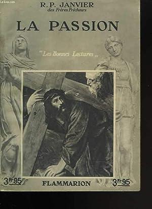 La passion. Les bonnes lectures: R.P. JANVIER