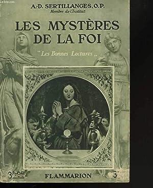 Les mystères de la foi: SERTILANGES A.D., O.P