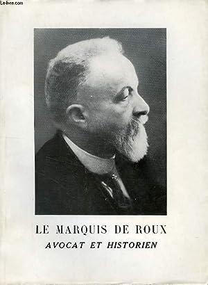LE MARQUIS DE ROUX (1878-1943): GLANDY ANNE ANDRE