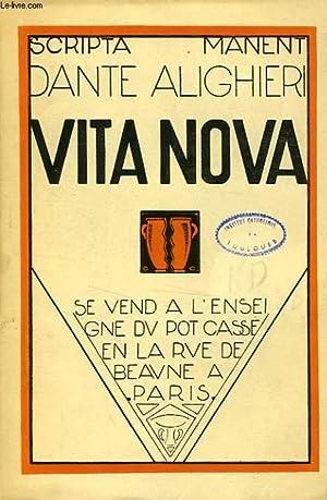 VITA NOVA, LA VIE NOUVELLE: DANTE ALIGHIERI, Par E.-J. DELECLUZE