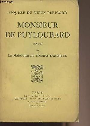 Monsieur de Puyloubard - Esquisse du vieux: La Marquise de