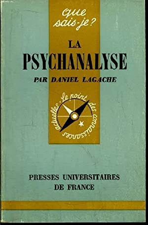 La psychanalyse: « Que sais-je ? » n° 660 (French Edition)