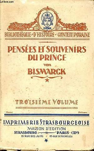 Pensées et souvenirs du Prince Otto Von: Prince Otto Von