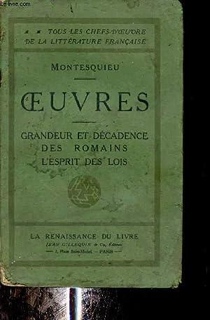 Oeuvres - Grandeur et décadence des romains: Montesquieu