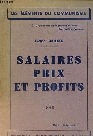 Salaires prix et profits: Marx Karl