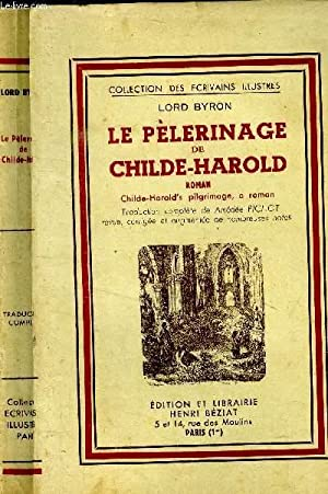 Le pèlerinage de Childe-Harold.: Byron Lord