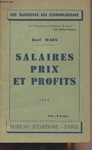 """Salaires prix et profits - """"Les éléments: Marx Karl"""