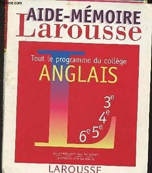 Aide-mémoires Larousse- Tout le programme du Collège: Grange Marie-Hélène, Faye-Cadier