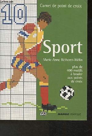 Sport- plus de 400 motifs à broder: Réthoret-Mélin Marie-Anne
