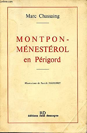 Montpon-Ménesterol en Périgord: Chassaing Marc