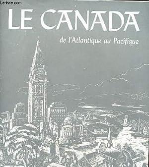 LE CANADA DE L'ATLANTIQUE AU PACIFIQUE: COLLECTIF