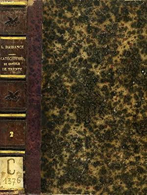 CATECHISME DU CONCILE DE TRENTE, TOME II: DASSANCE ABBE