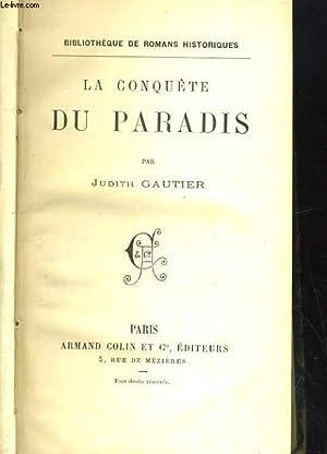 LA CONQUETE DU PARADIS: JUDITH GAUTIER