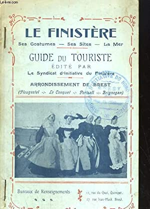 LE FINISTERE, GUIDE DU TOURISTE: LE SYNDICAT D'INITIATIVE DU FINISTERE