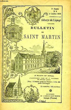 BULLETIN DE L'ASSOCIATION DE SAINT-MARTIN A LIGUGE, 4e ANNEE, N° 9, 1er JUILLET 1896: ...