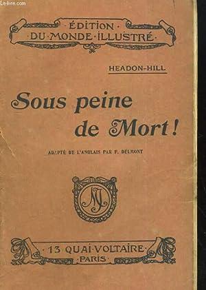 SOUS PEINE DE MORT!. UN PERIL DANS L'AIR: HEADON-HILL