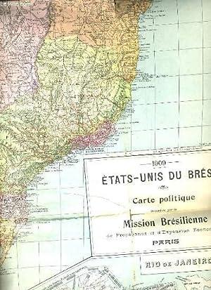1909 ETATS-UNIS DU BRESIL. CARTE POLITIQUE ORGANISEE PAR LA MISSION BRESILIENNE DE PROPAGANDE ET D&...