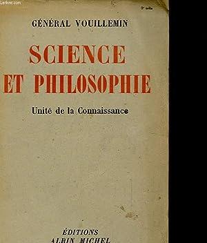 SCIENCE ET PHILOSOPHIE - UNITE DE LA: GENERAL VOUILLEMIN