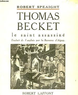 THOMAS BECKET - LE SAINT ASSASSINE: ROBERT SPEAIGHT