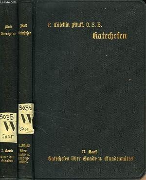 KATECHESEN FUR DIE VIER OBERN KLASSEN DER PRIMARSCHULE, 2 TOMES: MUFF P. COLESTIN, O. S. B.