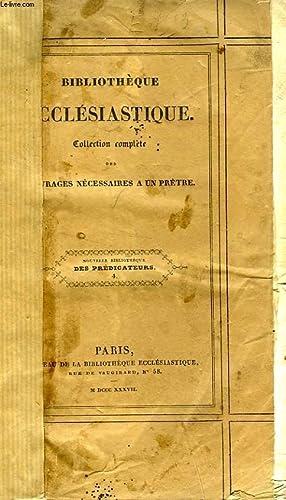 NOUVELLE BIBLIOTHEQUE DES PREDICATEURS, OU DICTIONNAIRE APOSTOLIQUE: DASSANCE ABBE