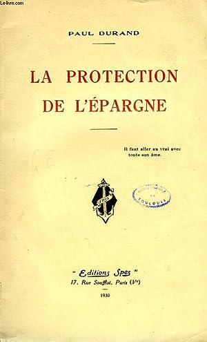 LA PROTECTION DE L'EPARGNE: DURAND PAUL