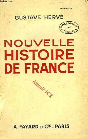 NOUVELLE HISTOIRE DE FRANCE: HERVE GUSTAVE