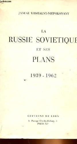 LA RUSSIE SOVIETIQUE ET SES PLANS: JANUSZ WIDZIALNY-NIEPOKONANY