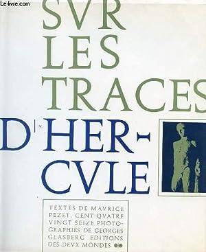 SUR LES TRACES D'HERCULE: MAURICE PEZET
