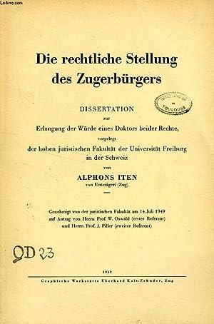 DIE RECHTLICHE STELLUNG DES ZUGERBURGERS (DISSERTATION): ITEN ALPHONS