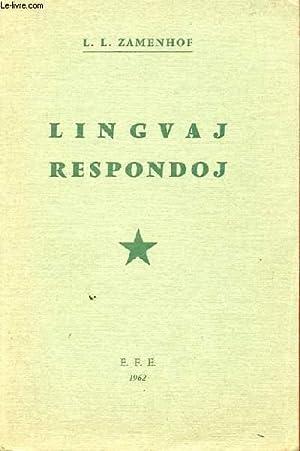 LINGVAJ RESPONDOJ KONSILOJ KAJ OPINIOJ PRI ESPERANTO: L. L. ZAMENHOF
