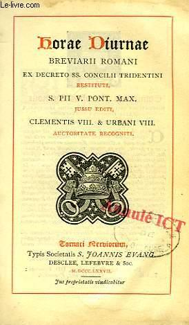 HORAE DIURNAE BREVIARII ROMANI EX DECRETO SS.: COLLECTIF