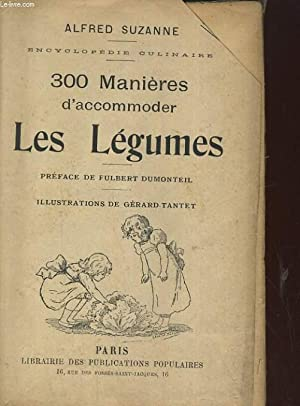 300 MANIERES D'ACCOMMODER LES LEGUMES: ALFRED SUZANNE