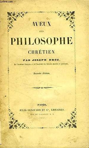 AVEUX D'UN PHILOSOPHE CHRETIEN: DROZ JOSEPH