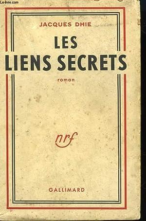 LES LIENS SECRETS.: DHIE JACQUES.