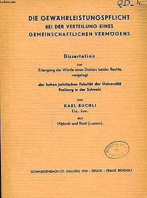 DIE GEWAHRLEISTUNGSPFLICHT BEI DER VERTEILUNG EINES GEMEINSCHAFTLICHEN VERMOGENS (DISSERTATION): ...