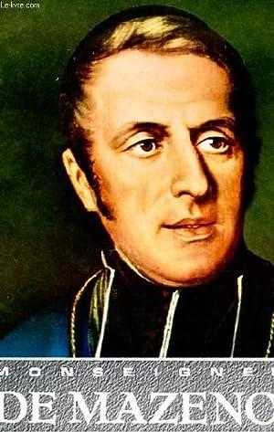 MONSEIGNEUR DE MAZENOD 1782-1861: MARIUS NOGARET