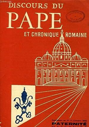 DISCOURS DU PAPE ET CHRONIQUE ROMAINE, SUPPLEMENT AU N° 71 (OCT. 1956), PATERNITE MATERNITE: ...