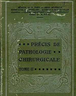 PRECIS DE PATHOLOGIE CHIRURGICALE TOME II - TÊTE RACHIS BASSIN: COLLECTIF
