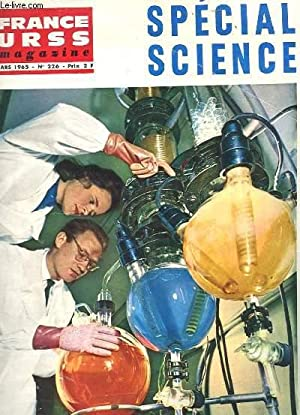 REVUE - FRANCE URSS MAGAZINE N° 226 - SPECIAL SCIENCE: COLLECTIF