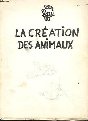 LA CREATION DES ANIMAUX: JEAN EFFEL