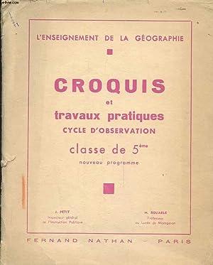 CROQUIS ET TRAVAUS PRATIQUES - CYCLE D'OBSERVATION CLASSE DE 5E - NOUVEAU PROGRAMME - L'...