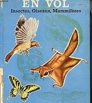 EN VOL INSECTES, OISEAUX, MAMMIFERES: G. S. FICHTER