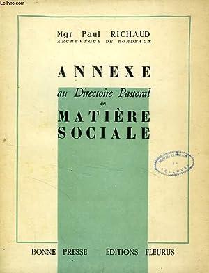 ANNEXE AU DIRECTOIRE PASTORAL EN MATIERE SOCIALE: RICHAUD Mgr PAUL