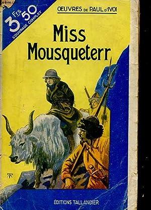 MISS MOUSQUETERR: PAUL D'IVOI