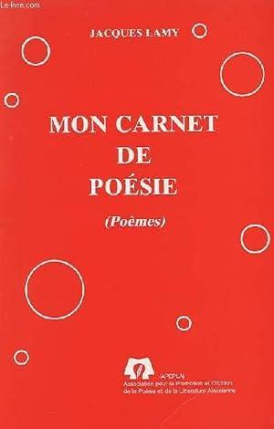 MON CARNET DE POESIE (POEMES): JACQUES LAMY