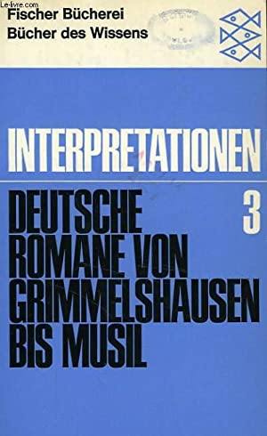 INTERPRETATIONEN, III, DEUTSCHE ROMANE VON GRIMMELHAUSEN BIS MUSIL: COLLECTIF