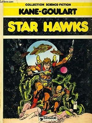STAR HAWKS: KANE - GOULART